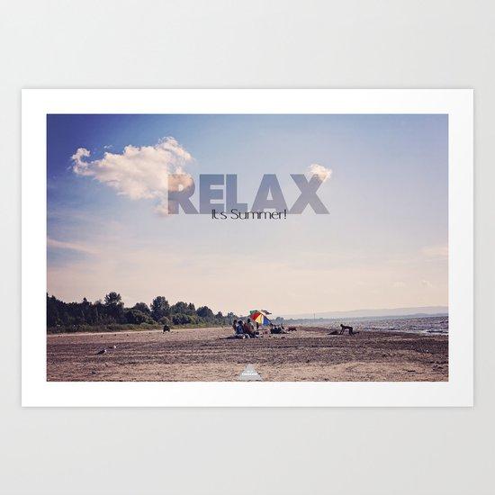Relax It's Summer Art Print