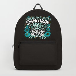 Sh*t People Say: Do No Harm But Take No Shit Backpack