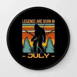 Legends Are Born In July Bigfoot Wall Clock