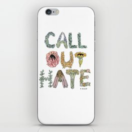 """""""Call Out Hate"""" painted illustration iPhone Skin"""