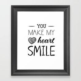 You make my heart smile Framed Art Print