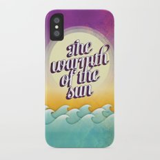 The Warmth of the Sun iPhone X Slim Case