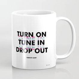 Turn On, Tune In, Drop Out [White] Coffee Mug
