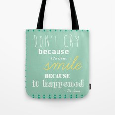 Dr. Seuss Quote Tote Bag
