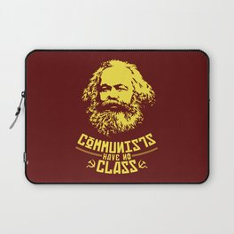 Communists Have No Class Laptop Sleeve