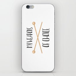 My Weapons Of Choice  |  Knitting Needles iPhone Skin
