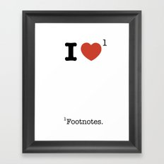 I Heart Footnotes Framed Art Print