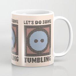Let's Do Some Tumbling Coffee Mug