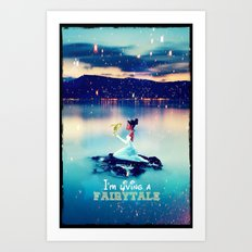 I'm living a fairytale - for iphone Art Print