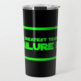 The Greatest Teacher, Failure Is Travel Mug