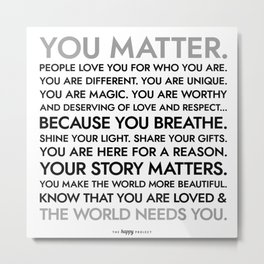 You Matter Poster Metal Print