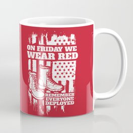 We Wear Red Friday Soldier Boots Coffee Mug