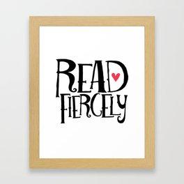 Read Fiercely Framed Art Print