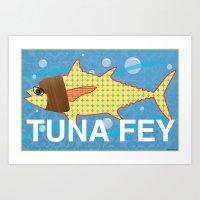 tina fey Art Prints featuring Tuna Fey by Adrienne S. Price
