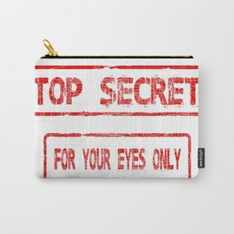 Top Secret For Your Eyes Only Carry-All Pouch