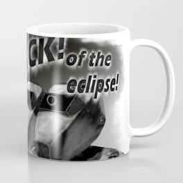 Attack of the eclipse Coffee Mug