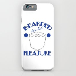 """Funny and green tee design with dual meaning! """"Bearded For Her Pleasure"""". Best naughty gift ever!  iPhone Case"""