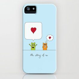 The Story Of Us iPhone Case