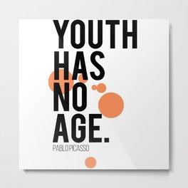 Youth has no age Metal Print