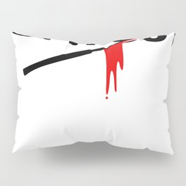 When in doubt, cut it out - funny surgeon saying Pillow Sham