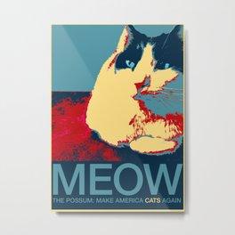 The Possum: Make America Cats Again Metal Print