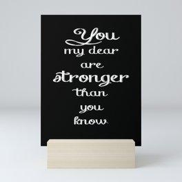 Stronger Than You Know - White Mini Art Print