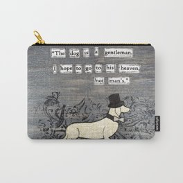 The dog is a gentleman Carry-All Pouch