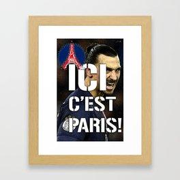 Ici c'est Paris! colors urban fashion culture Jacob's 1968 Paris Agency for Zlatan psg supporters Framed Art Print
