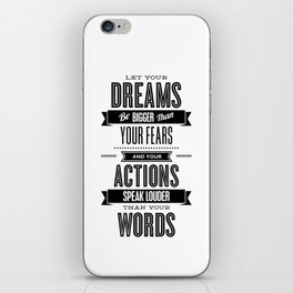 Let Your Dreams Be Bigger Than Your Fears black-white typography design poster home wall decor iPhone Skin