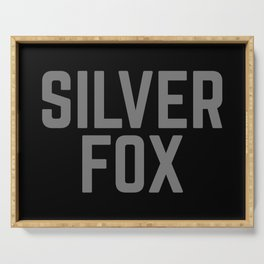 Silver Fox Funny Quote Serving Tray