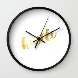 hustle poster,hustle hard,gold foil,gold poster,office decor,office sign,home decor,hustle girl,boss Wall Clock