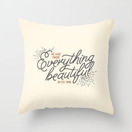 EVERYTHING BEAUTIFUL Throw Pillow