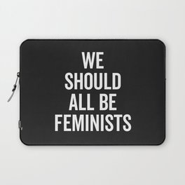 All Be Feminists Saying Laptop Sleeve