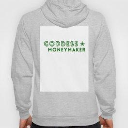 Goddess Moneymaker Hoody