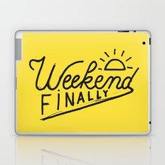 Weekend Finally Laptop & iPad Skin