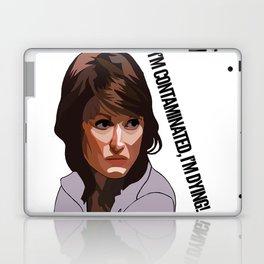 I'm contaminated, I'm DYING! Laptop & iPad Skin