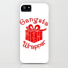 Gangsta Wrapper Christmas Holiday Gift Design iPhone Case
