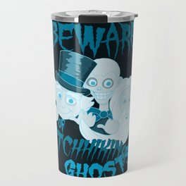 Beware of Hitchhiking Ghosts Travel Mug