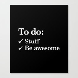 To do list awesome Canvas Print