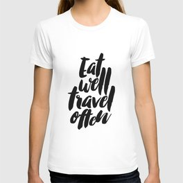 Eat Well Travel Often Wall Art T-shirt