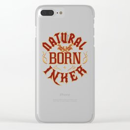 Natural Born Inker Tattoo Artist Clear iPhone Case