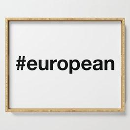 EUROPEAN Hashtag Serving Tray