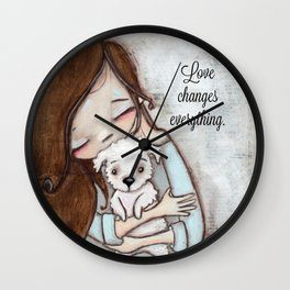 Love Changes Everything by Diane Duda Wall Clock