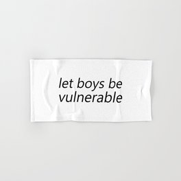 Let Boys be Vulnerable Hand & Bath Towel