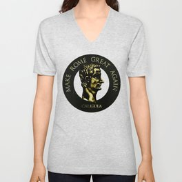 Make Rome Great Again Unisex V-Neck