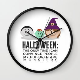 My Children Are Monsters Halloween Design Wall Clock