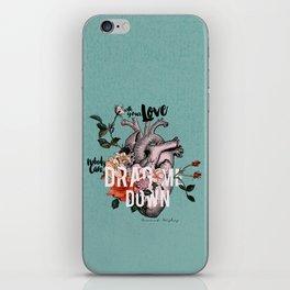 Drag Me Down iPhone Skin