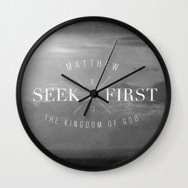 Seek First - Matthew 6:33 Wall Clock