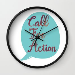 Call For Action Wall Clock