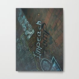 Spray paint: Impeach Trump Metal Print